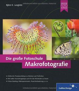 Die grosse Fotoschule Makrofotografie